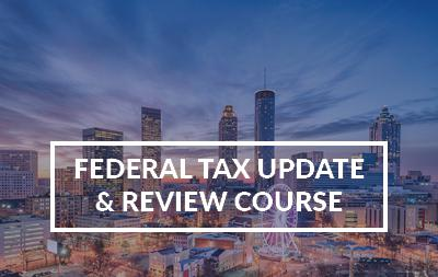 2021 Atlanta, GA - Federal Tax Update & Review Course