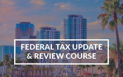 2021 Long Beach, CA - Federal Tax Update & Review Course