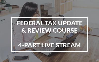 2021 Federal Tax Update and Review Course 4-Part Series Live Stream