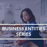 Business Entities Series: S-Corp - November 20, 2020